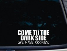 COME-TO-THE-DARK-SIDE-We-have-Cookies-8-x-3-12-die-cut-vinyl-decal-for-window-car-truck-tool-box-virtually-any-hard-smooth-surface-0