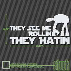 They-See-Me-Rollin-They-Hatin-8-x-4-vinyl-decal-sticker-at-at-star-wars-0