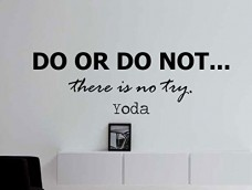 Yoda-Starwars-Quote-Inspirational-Motivational-Wall-Decal-Home-Dcor-Do-or-Do-Not-There-Is-No-Try-42x14-Inches-0